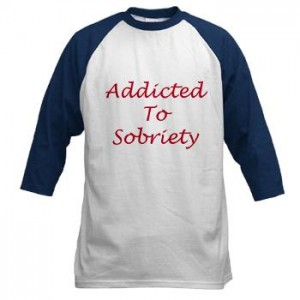 addicted to sobriety